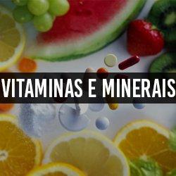 Vitaminas e Minerais